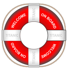 A life ring with the titanic with the inscription vector