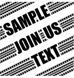 Tire track sample text vector