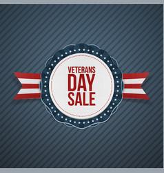 Veterans day sale realistic emblem and ribbon vector