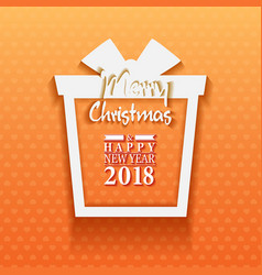 2018 happy new year and merry christmas gift vector