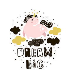 Dream big childish with cute pink vector