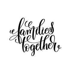Families together black and white handwritten vector