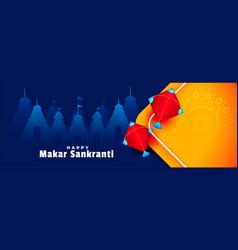 Happy makar sankranti kites and temples banner vector