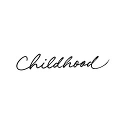 word childhood hand drawn line lettering vector image