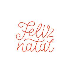 Feliz natal calligraphic line art typography vector