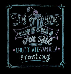 hand drawn chalk lettering cupcakes for sale vector image