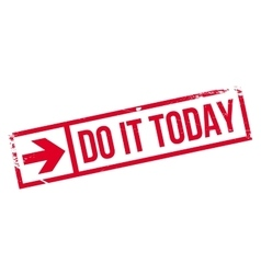 Do it today stamp vector image