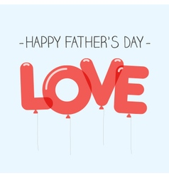Fathers day card balloons love vector