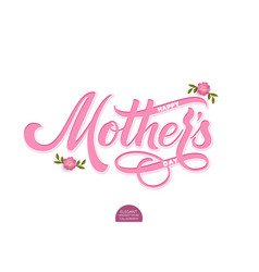 hand drawn volumetric lettering happy mothers day vector image