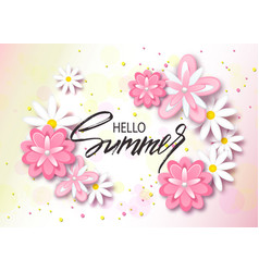 Hello summer background with beautiful flowers vector