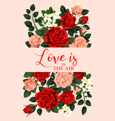 Love and roses banner vector