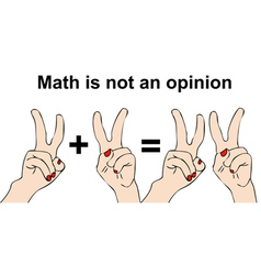 Math is not an opinion vector