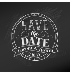 Save the Date - Wedding Chalkboard Card vector image