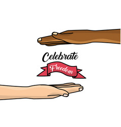 Hands and ribbon to celebration freedom juneteenth vector