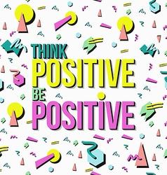 Inspiration quote positive retro background vector