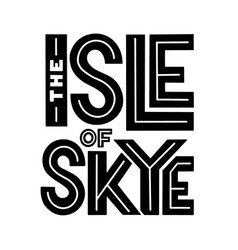 the isle sky sans serif lettering composition vector image