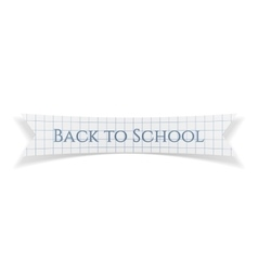 Back to School Text on realistic Ribbon vector image