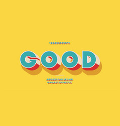 Good font 3d bold color style vector