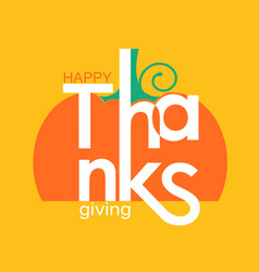 happy thanksgiving day holiday card with symbol vector image