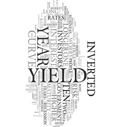 worried about the inverted yield curve text word vector image