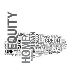 A home equity loan or a home equity line of vector