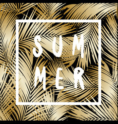gold palm leaves summer poster design vector image