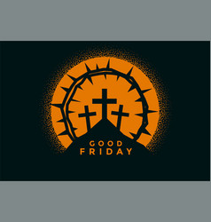 good friday background with crosses and thorn vector image