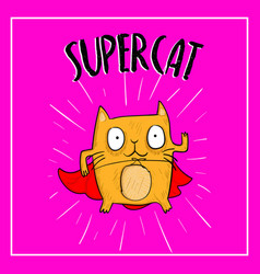 Hand drawn cat looking up to supercat lettering vector