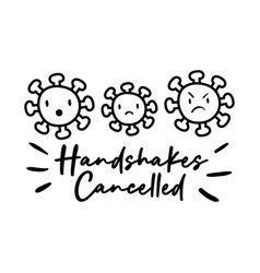 handshakes cancelled campaing lettering vector image