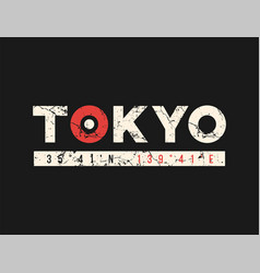 Tokyo t-shirt and apparel design with grunge vector