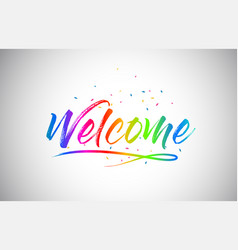 Welcome creative vetor word text with handwritten vector