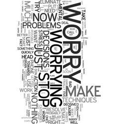 worry five ways to eliminate it text word cloud vector image
