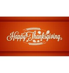 Thanksgiving vintage card lettering background vector image