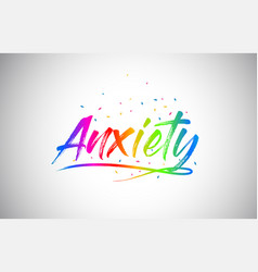 Anxiety creative vetor word text with handwritten vector