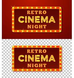 realistic glowing retro cinema night signs vector image