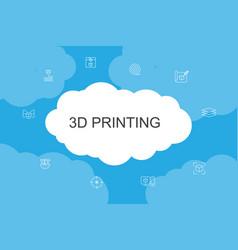 3d printing infographic cloud design template3d vector
