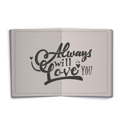 Always will love you Hand-lettering text vector