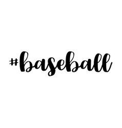 baseball hashtag word or text for design vector image