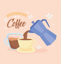 International day coffee kettle and cup vector