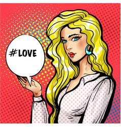 Pop art beautiful girl with love speech vector