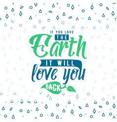 earth day greeting text vector image vector image