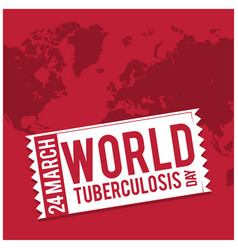 a stylish text for world tuberculosis day vector image