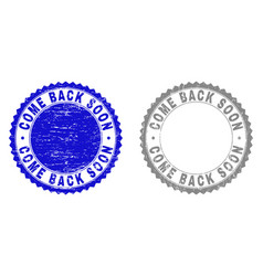 grunge come back soon textured watermarks vector image