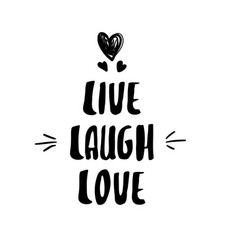 lettering modern calligraphy live laugh love vector image