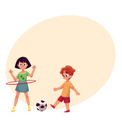 boy and girl playing football and spinning hula vector image