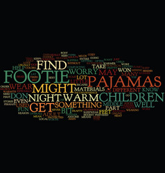 Footie pajamas text background word cloud concept vector