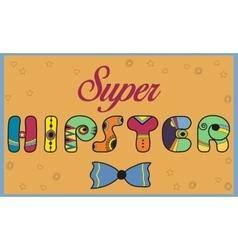 Super Hipster Colorful vintage font vector