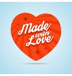 Made with love vector image vector image