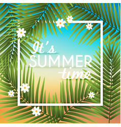Its Summer time wallpaper typographical background vector image