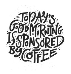 Black and white coffee lettering vector